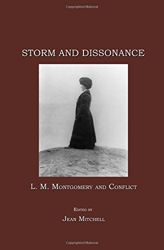Storm and Dissonance: L.M. Montgomery and Conflict.  Ed. Jean Mitchell